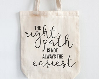 Canvas Tote Bag 100% Cotton - The Right Path   Grocery Tote   Gift Idea   Shoulder Bag   Custom Tote Bag   Project Bag   Canvas Tote