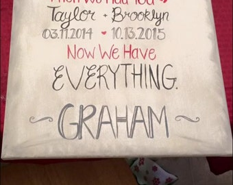 First we had each other canvas/everything/family/life/love/decor/gift/anniversary/home/dates/children/wall art/art