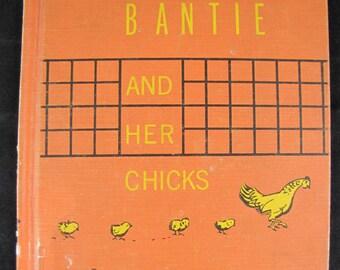 Bantie and Her Chicks // 1959 Hardback // Vintage Children's Book // scarce book