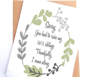 """Funny Father's Day card """"Sorry you had to raise my terrible siblings"""" // Funny card for step day"""