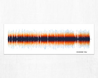 I Choose You - Lyrical Sound Wave Art Print, Framed Print, or Canvas - Song Audio Wave Art Print - Gift Idea for Music Lovers, Musicians