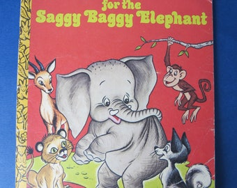 New Friends for the Saggy Baggy Elephant - vintage children's book by Adelaide Holl illustrated by Jan Neely and Peter Alvarado 1977