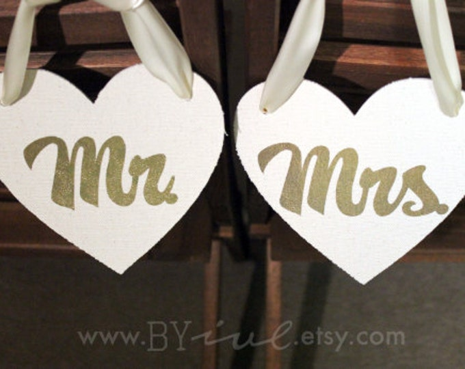 Mr & Mrs Chair Sign. Canvas Heart Wedding Decor. Gold foil script. Shabby Chic. Bride and Groom chair sign.