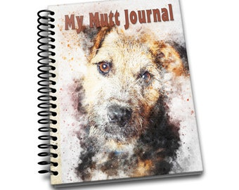 My Mutt Journal: 150 lined pages journal and notebook | 8x10 inches | Dog Lovers | My Mutt