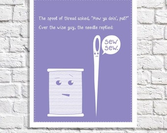 Sewing Art Print Needle & Thread Poster Sewing Room Decor Gift For Seamstress Funny Sewer Quote Sewing Illustration Sign Pictures Craft Room