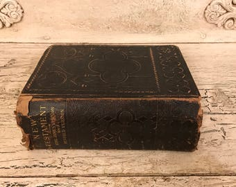 Vintage Tattered New Testament Bible - 1881 - Perfect for Wedding or Gift - Simple Style