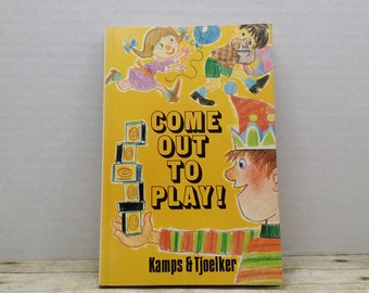Come Out To Play, 1974, Kamps, Tjoelker, vintage kids book