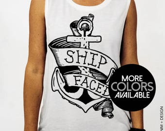 Ship Faced - Drunk - Muscle Tee Tank Top T-Shirt, Womens Clothing, Gym Tank, Work Out, Fitness, Hungover, Party, Anchor, Nautical, College
