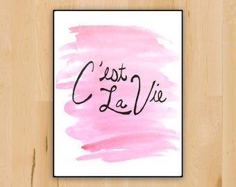 C'est La Vie French Saying Wall Decor | Printable French Quote Watercolor in Pink | Wall Decoration