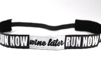 Run Now Wine Later NonSlip Headband, Gift for Runners, Running Headband, Fitness Headband, Wine Accessory, Gym Apparel, Workout Hair Band