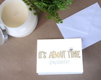 It's About Time Engagement Card
