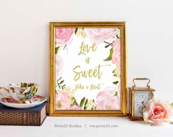 Love is Sweet, Table Wedding Sign, Pink Rose Peonies Wedding Reception Signage, Gold text, Pink Gold sign