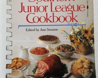 Vintage Southern Junior League Cookbook edited by Ann Seranne 1981 626 pages