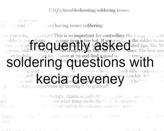 pdf FAQ on soldering issues with kecia deveney