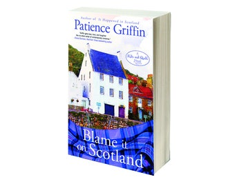 """Personalized, signed copy of """"Blame It On Scotland"""", book #7 in Kilts and Quilts series"""