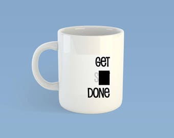 Get Sh@# Done Mug | Adult Mug Profanity  - Adult - Funny Coffee Mug -  - Gift for Him/Her - Birthday Gift - Adult Gift