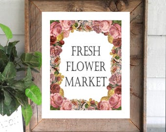 Fresh Flower Market Farmhouse Decor Art Printable Digital Instant Download