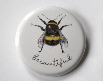 Beeautiful 1.25 Inch Pinback Button - Illustrated Pin