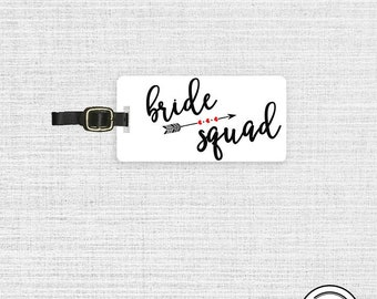 Bride Squad Luggage Tag Metal Tag Single Tag Bridesmaids, Maid or Matron of Honor, Man of Honor wedding party gift Version 2