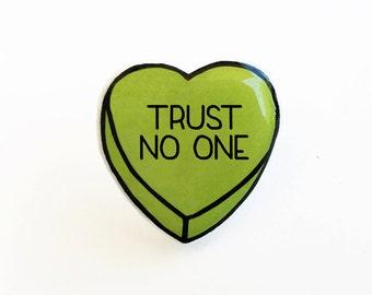 Trust No One - Anti Conversation Green Heart Pin Brooch Badge