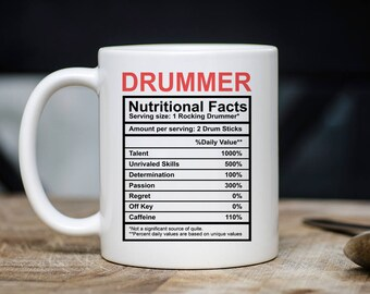 Drummer Nutritional Facts Mug - Funny Drummer Mugs - Drummer Coffee Mug - Gifts For Drummers - 11oz 15oz Novelty Christmas Gift