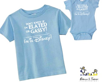 Don't Know If I'm Elated or Gassy 'Cause for the First Time in Forever I'm in Disney Onesie / Toddler  / Youth / Adult T-Shirt