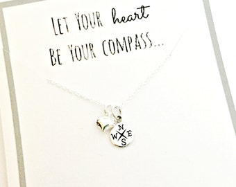 Compass Necklace - Sterling Silver Let Your Heart Be Your Compass - Ready to Ship Jewelry - Friend, Graduation, Going Away, Daughter Gift