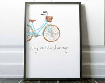 Bicycle printable, joy in the journey, bike art,  wall decor,  instant digital download, birthday gift, Little Tiger Designs, bike lover