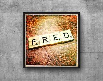 FRED - FREDDY - Name Art - Scrabble Tile Name - Art Photo - Photography Art Print - Name Sign