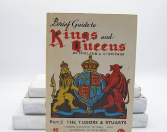 Brief Guide to Kings and Queens of England & Great Britain Part 2 (Vintage, History)