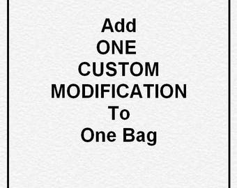 Add One custom modification to One Bag