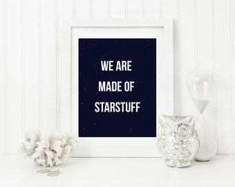 We Are Made Of Starstuff Carl Sagan Quote,  Wall Art, Quote Wall Decor, Printable Wall Art