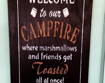 Campfire Welcome Wall Art Wood Sign Made To Order Camping Fixer Upper Style Rustic Sign Modern Farmhouse Wall Decor Housewarming Gift