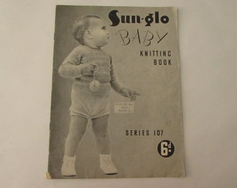Vintage (1940s) knitting book, Sun-glo Baby Knitting Book, Series 107