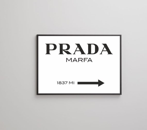 prada marfa poster print on paper or canvas up to a0 size. Black Bedroom Furniture Sets. Home Design Ideas