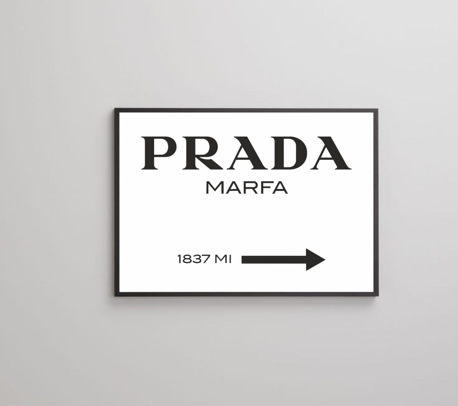 Molto Prada Marfa poster print on paper or canvas up to A0 size HY88