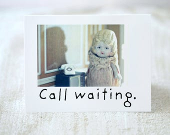 "Claudia Adventures Doll Blank Card ""Call Waiting"" Bisque Doll Phone Stationary (1)"