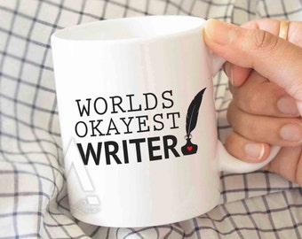 """Gifts for writers """"Worlds okayest writer"""" funny coffee mug, writer mug, gifts for aspiring writers, gifts for an author, gift ideas MU202"""