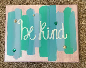 Be Kind Canvas (Customizable)