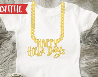 Happy Holla Days Chain Svg Cut File - Christmas Svg Cut File - Gansta Wrapper Svg Cut File - Happy Holidays Svg Cut File - Cricut Svg