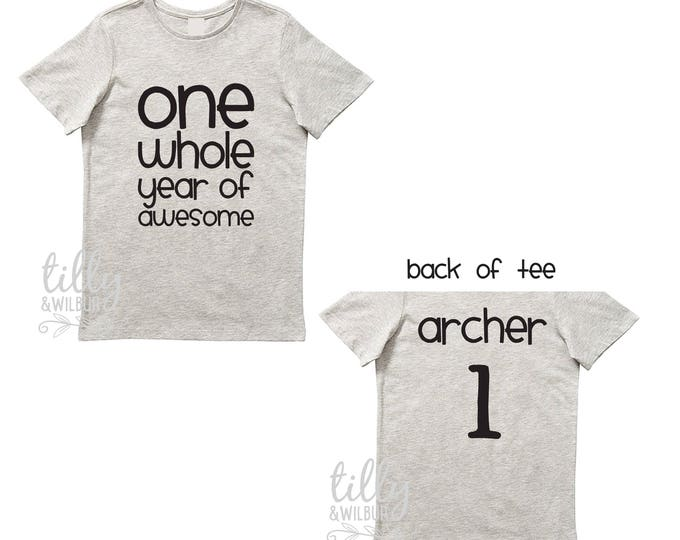 One Whole Year Of Awesome Boys 1st Birthday T-Shirt