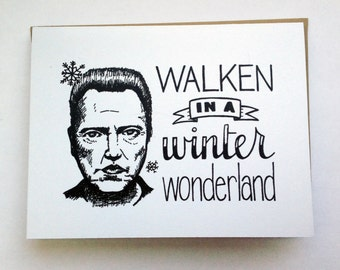 WALKEN in a Winter Wonderland - Hand Lettered Greeting Card