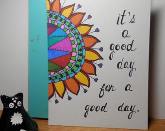 Unframed Art, 5x7 Drawing, Sharpie Art, Flowers, Good Day Quote