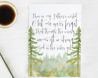 This is my father's world - Hymn lyrics - Scripture Art - Bible Verse - Bible verse wall art - Hymn lyrics - Hymn print - Watercolor trees