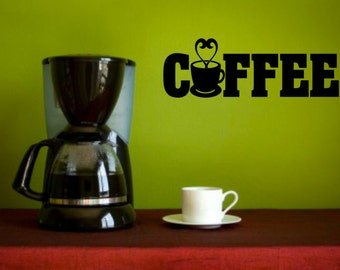 COFFEE - Vinyl Wall Decal Home Decor Vinyl Quote Decal