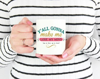 Wife Gift, Gift for Her, Yall Gonna Make Me Lose My Mind, Funny Mug, Mom Gift, Mother's Day Gift, Funny Gift, DMX, Rap Lyrics, Gift for Mom