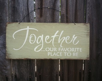 together we have it all rustic hand painted sign better together gift for couple anniversary gift family sign wall decoration