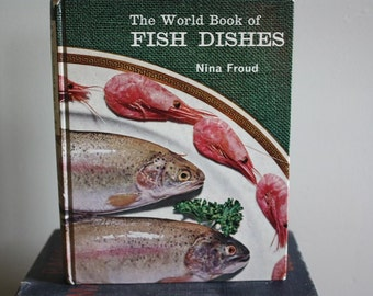 The World Book of Fish Dishes by Nina Froud