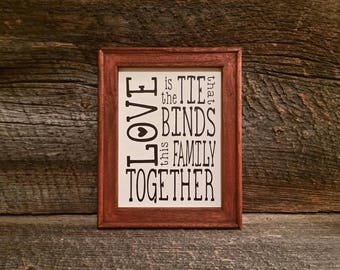 Love Is The Tie That Binds This Family Together Reverse Canvas Sign | Home Decor | Wall Hanging | Decorative | Friends | Family | Co Worker