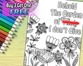 SWEARY PAGE - Behold the Garden of F**ks - Adult Coloring Book Page - Printable Instant Download